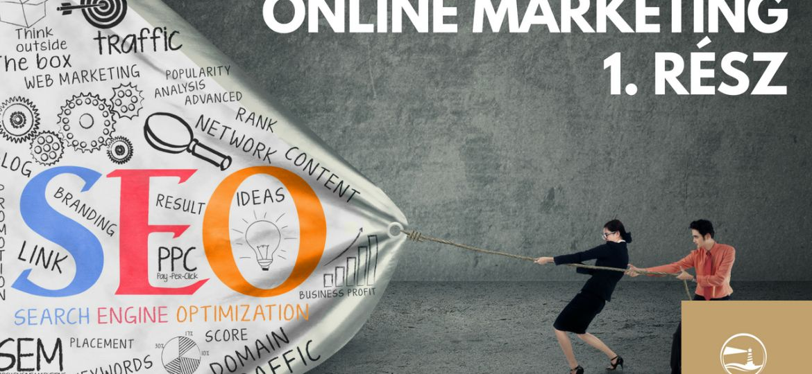 Online marketing 1 rész